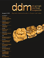 Digital Dental Magazin Ausgabe 1 | 2016