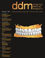 Digital Dental Magazin Ausgabe 1 | 2017