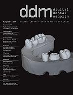 Digital Dental Magazin Ausgabe 4 | 2014