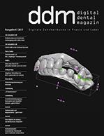 Digital Dental Magazin Ausgabe 6 | 2017