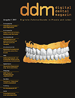 Digital Dental Magazin Ausgabe 1 | 2017