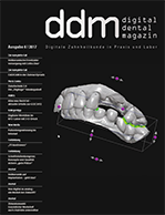 Digital Dental Magazin Ausgabe 6 | 2017